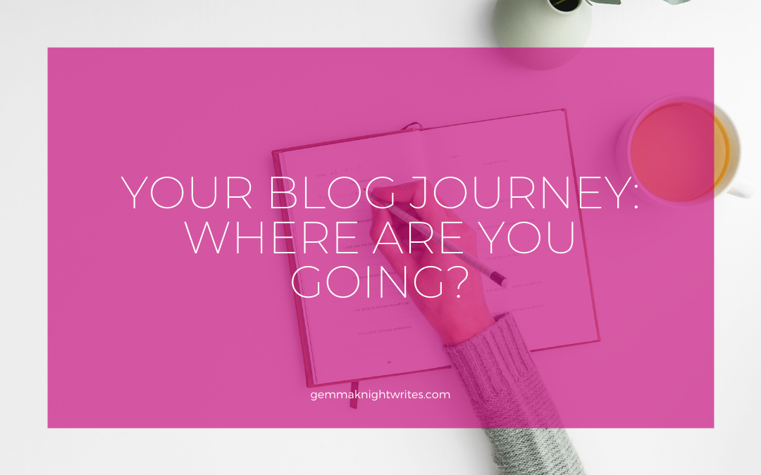 Your Blog Journey: Where are you going?