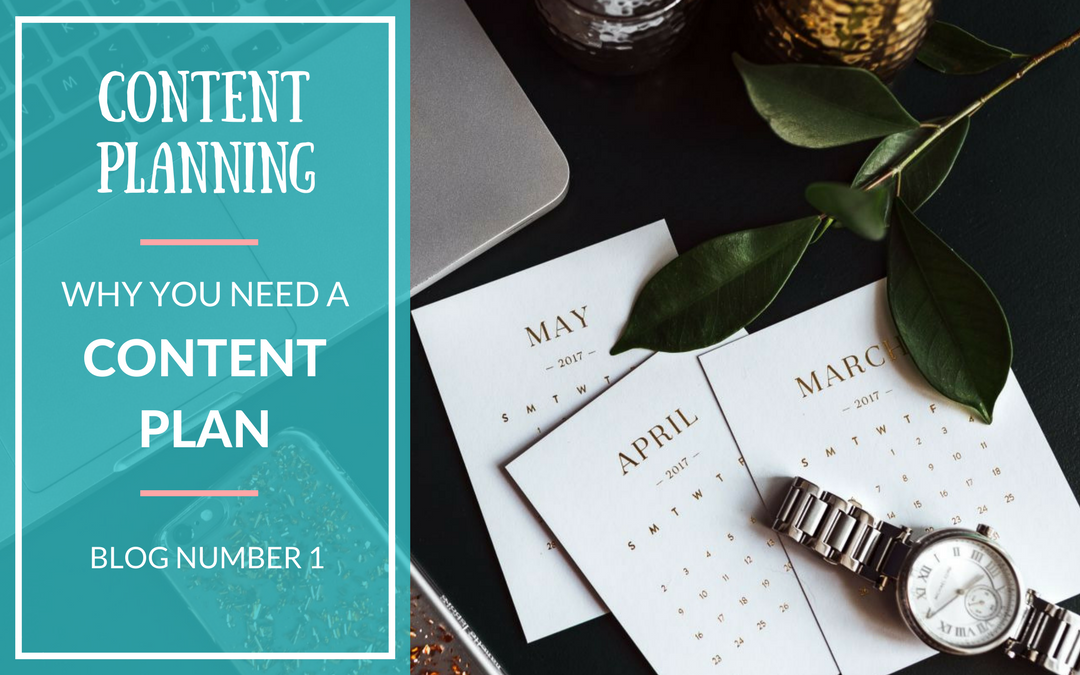 Why Your Business Needs A Content Plan