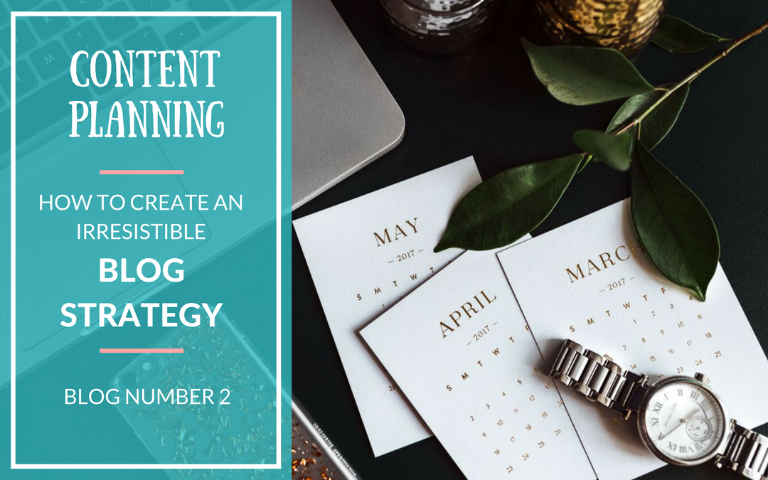 How To Create An Irresistible Blog Strategy