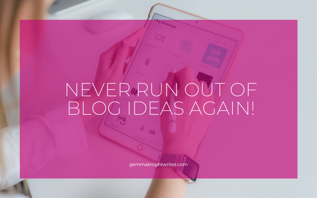 Never Run Out Of Blog Ideas Again