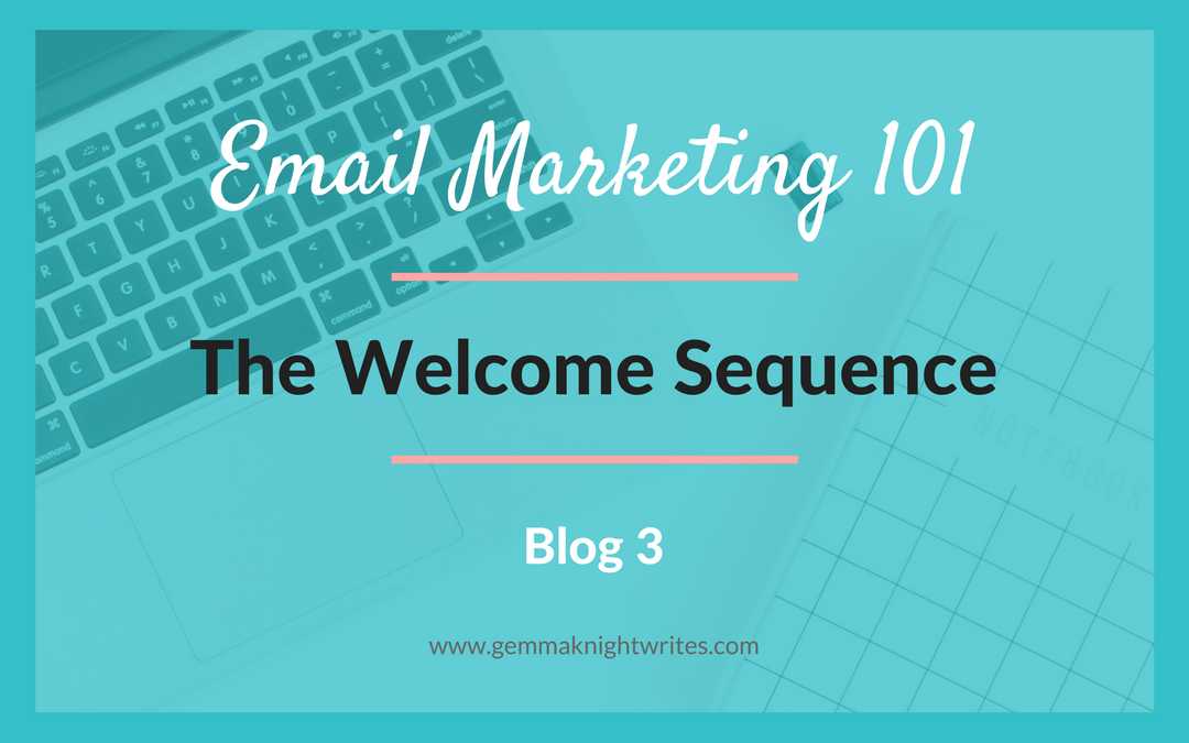 Why You Need A Welcome Email Sequence