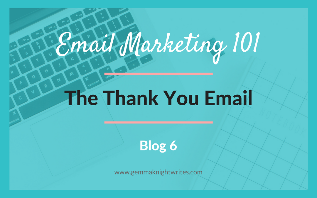 the importance of sending a thank you message gemma knight writes