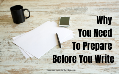 Why You Need To Prepare Before You Write