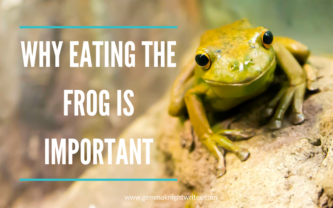 Why Eating The Frog Is The Most Important Thing To Do Today