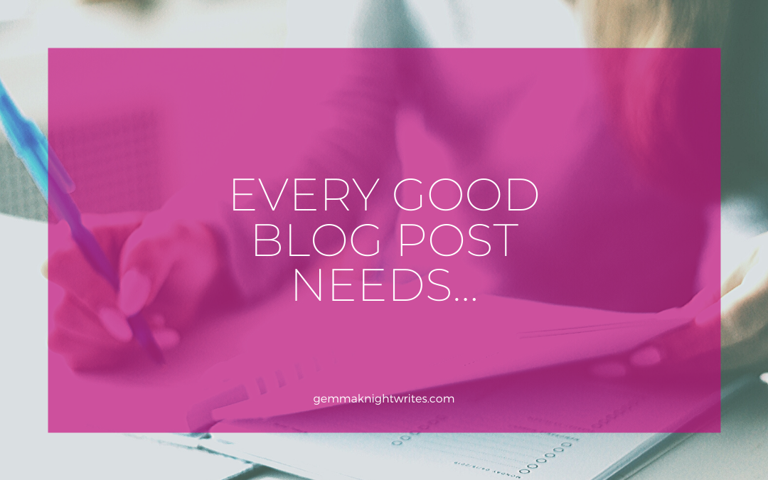 Every Good Blog Post Needs…