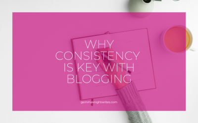 Why Consistency Is Key With Blogging