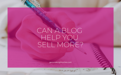 Can A Blog Help You Sell More?