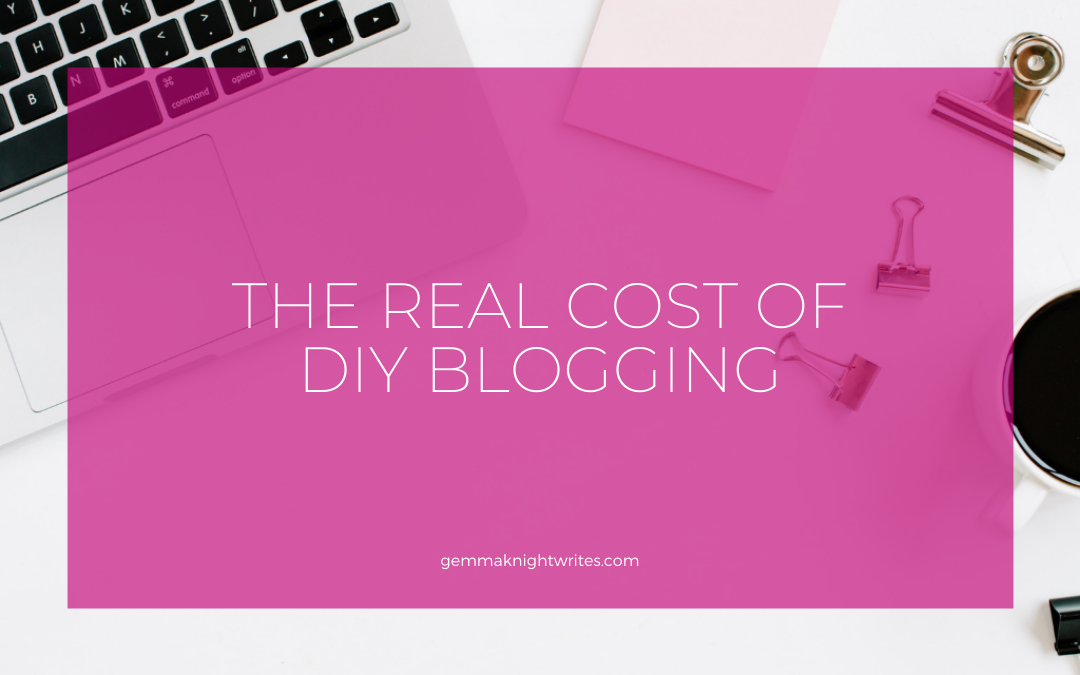 The Real Cost Of DIY Blogging
