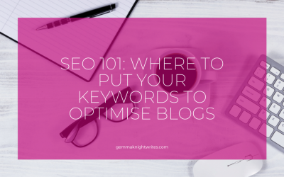 SEO 101: How To Optimise Your Posts – Where To Put Keywords