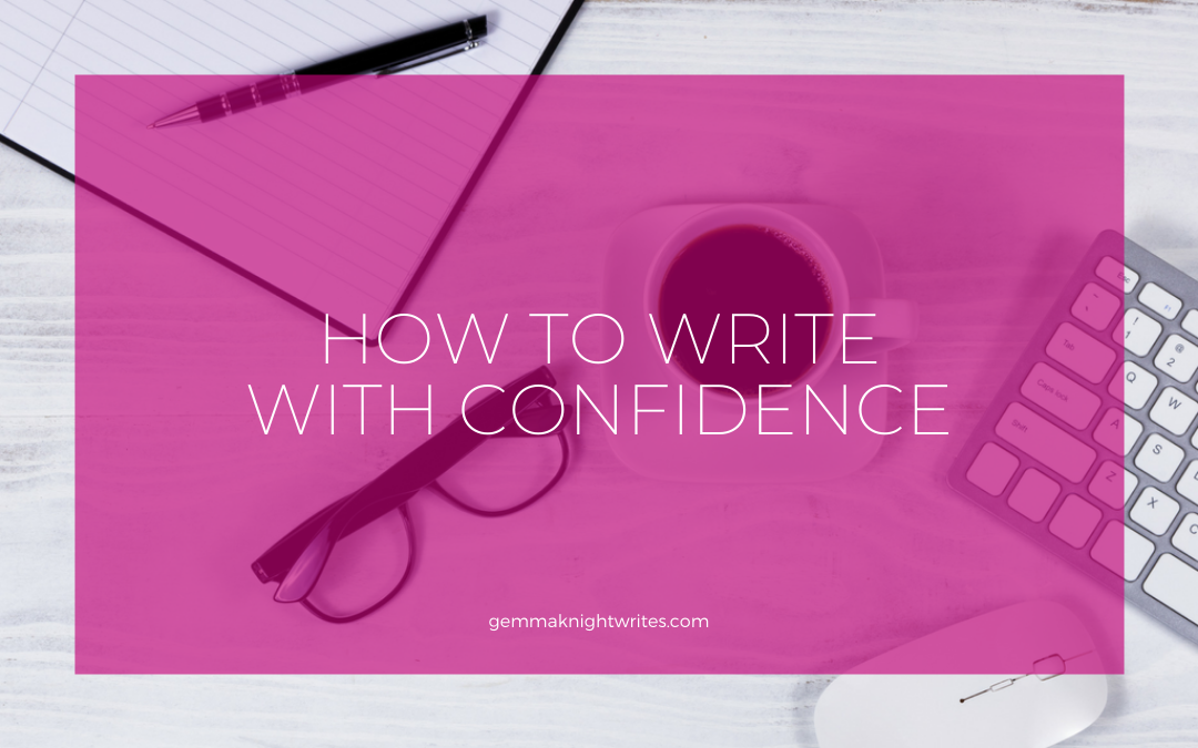 How To Write With Confidence