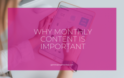 Why Monthly Content Is Important For Your Business